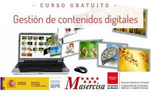 «Gestión de contenidos digitales» Trabajadores/as de la Comunidad de Madrid Presencial en Aula virtual