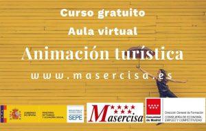«Animación turística» Trabajadores/as de la Comunidad de Madrid Presencial en Aula virtual