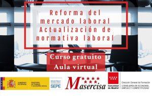 Reforma del mercado laboral. Actualización de normativa laboral.