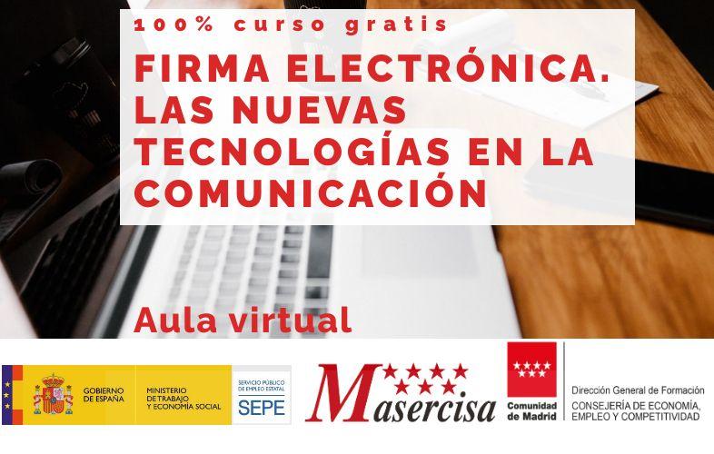Curso de Firma electrónica. Las nuevas tecnologías en la información.