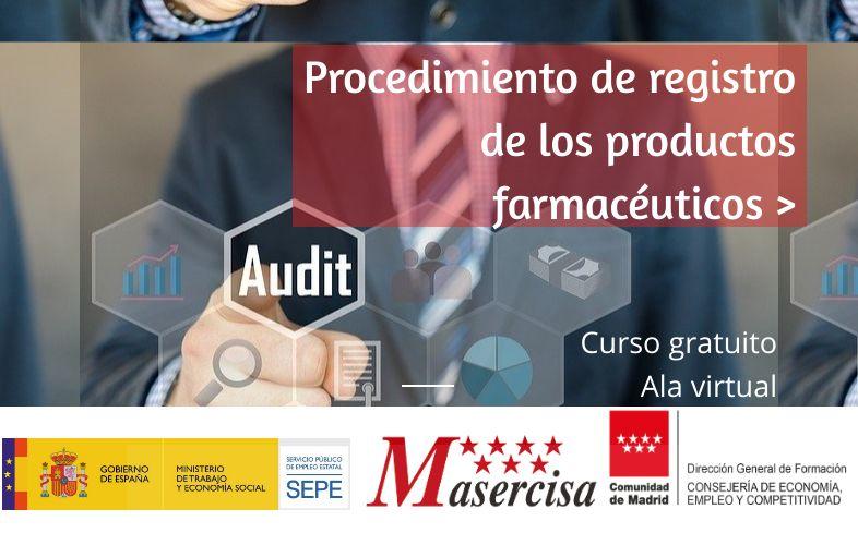 Curso de Procedimiento de registro de los productos farmacéuticos