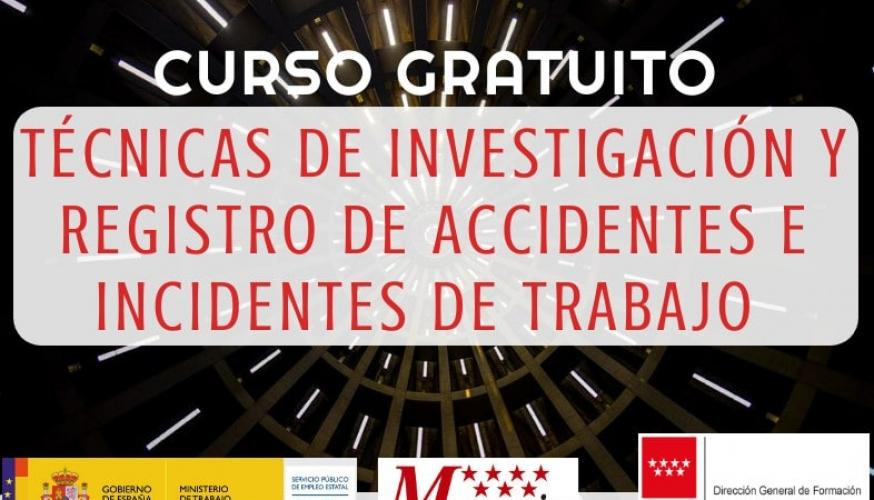 Curso de técnicas de investigación y registro de accidentes e incidentes de trabajo