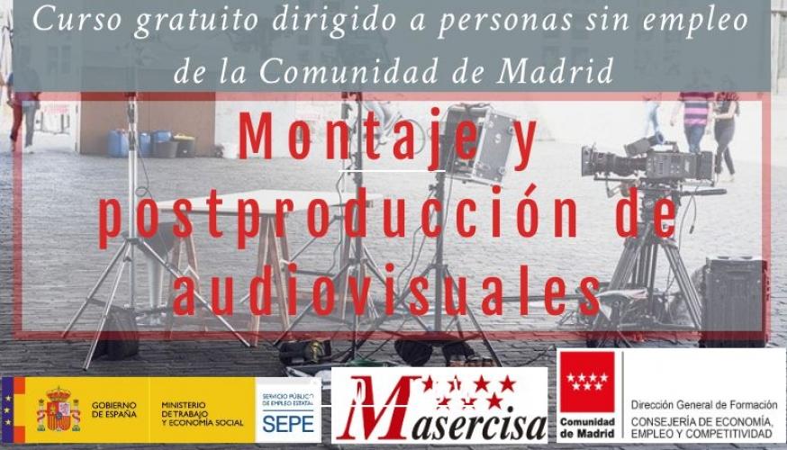 Certificado de profesionalidad de Montaje y postproducción de audiovisuales.
