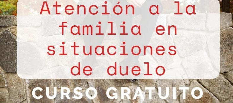 Curso atención a la familia en situaciones de duelo