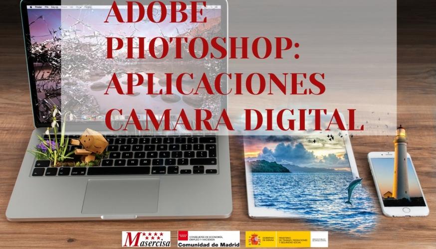 Curso de Adobe Photoshop: Aplicaciones cámara digital