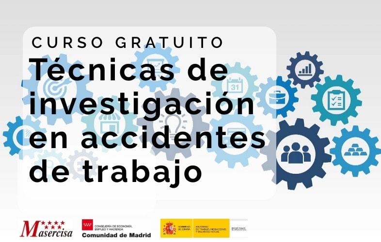 Curso de técnicas de investigación en accidentes de trabajo