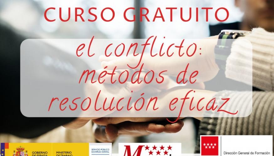 Curso de El conflicto: métodos de resolución y negociación eficaz