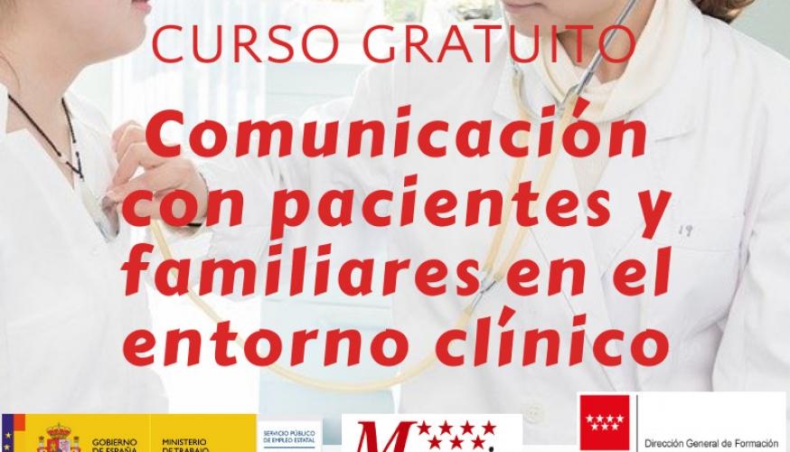 Curso de comunicación con pacientes y familiares en el entorno clínico