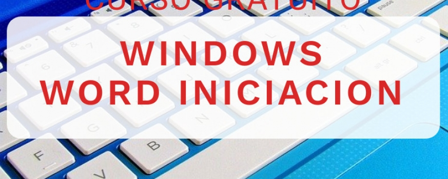 Curso de Windows y Word iniciación