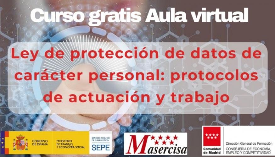 Curso de Ley de protección de datos de carácter personal: protocolos de actuación y trabajo