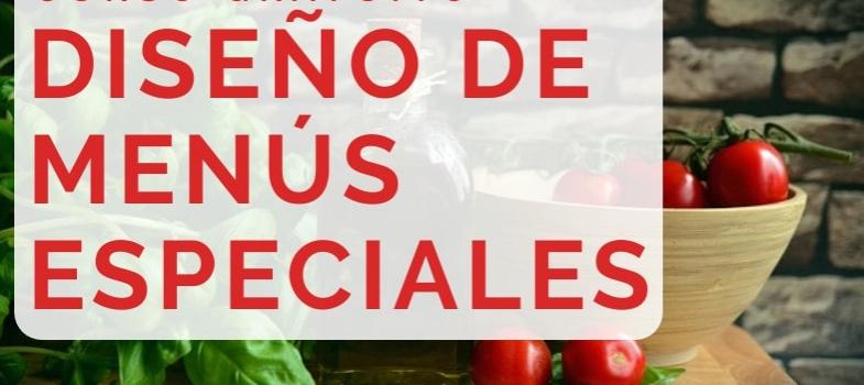 Curso de Diseño de menús especiales