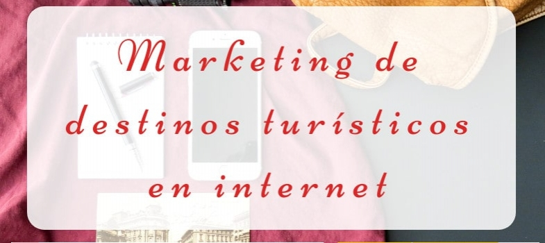 Curso de Marketing de destinos turísticos en internet
