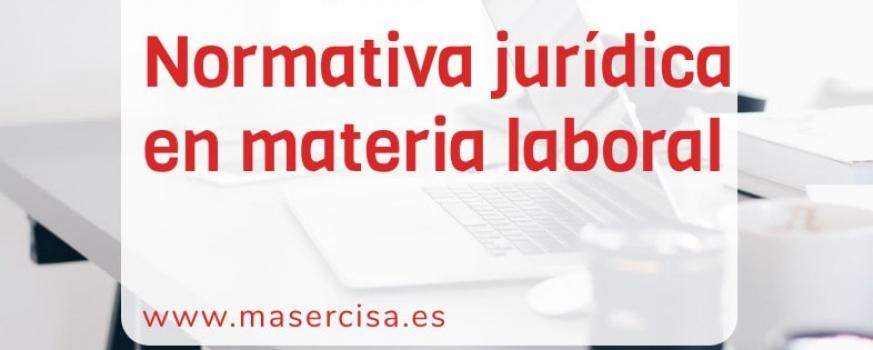 Curso de normativa jurídica en materia laboral