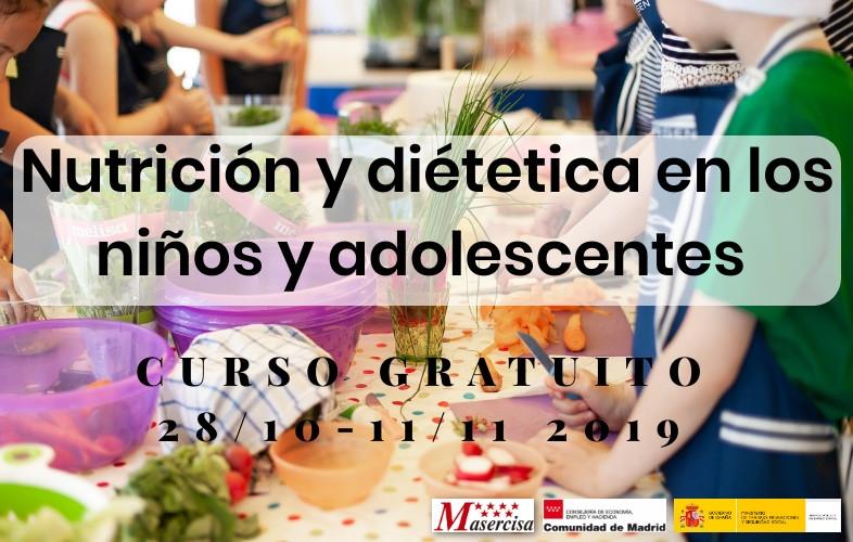 Curso de Nutrición y dietética en los niños y adolescentes