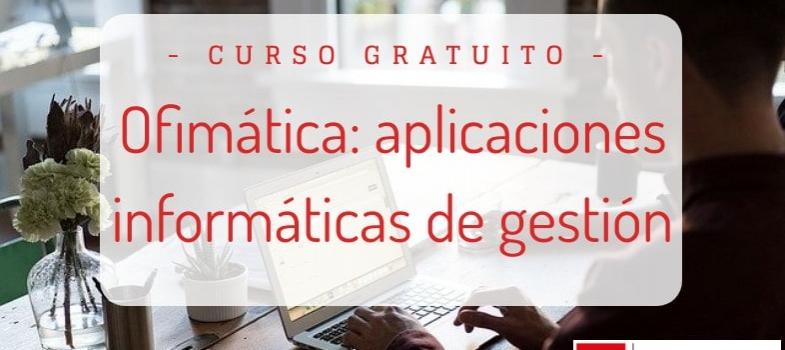 Curso de ofimática: aplicaciones informáticas de gestión