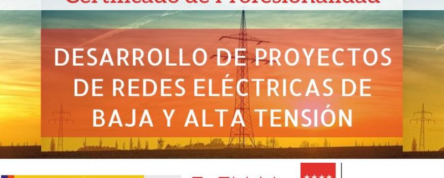 Certificado de profesionalidad en Desarrollo de proyectos de redes eléctricas de baja y alta tensión