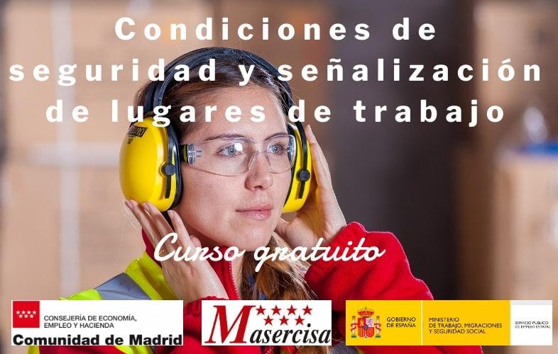 Curso de condiciones de seguridad y señalización de lugares de trabajo