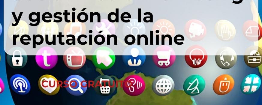 Curso de Social media marketing y gestión de la reputación online