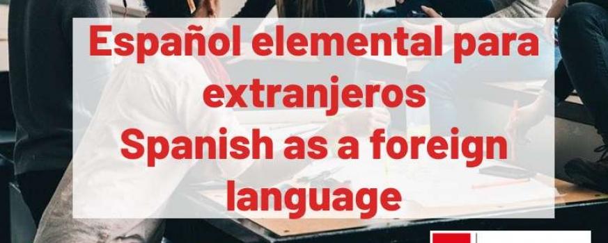 Curso de español elemental para extranjeros – Spanish as a foreign language