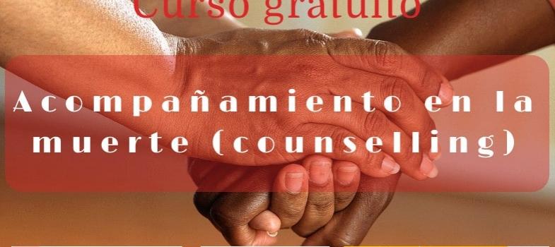 Curso de acompañamiento en la muerte (Counselling)