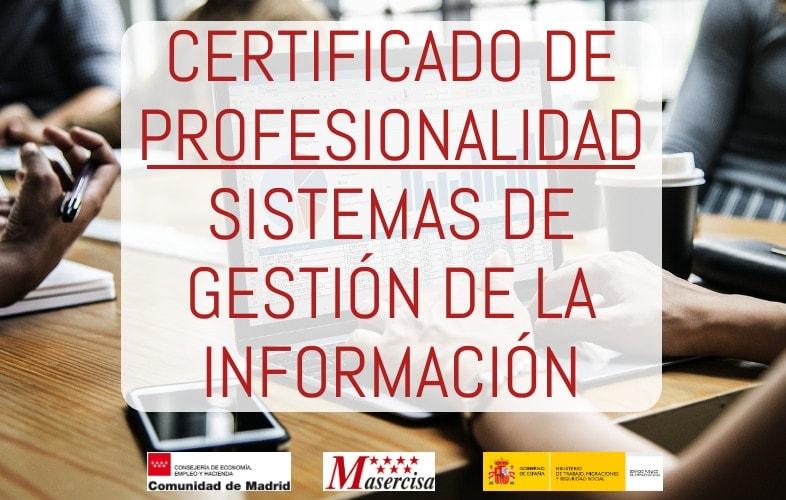 Certificado de profesionalidad en sistemas de gestión de información